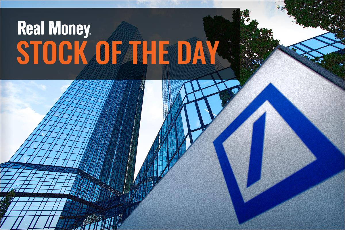 Deutsche Bank Is Too Big To Fail Realmoney