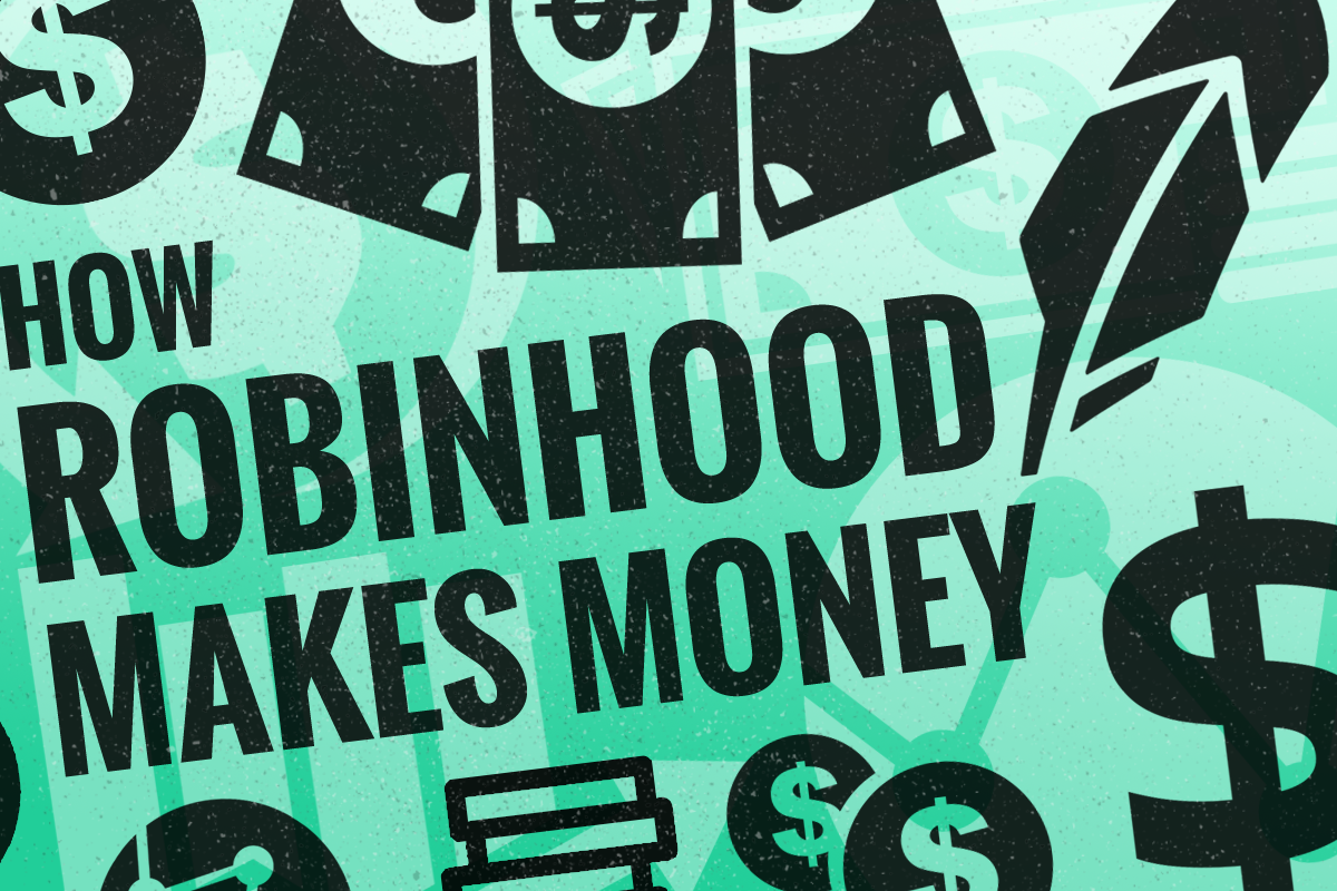 How Does Robinhood Make Money? - TheStreet
