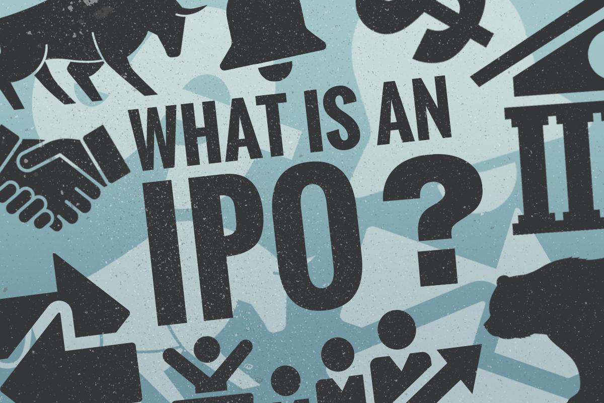 Initial Public Offering (IPO): Definition, How They Work and Their
