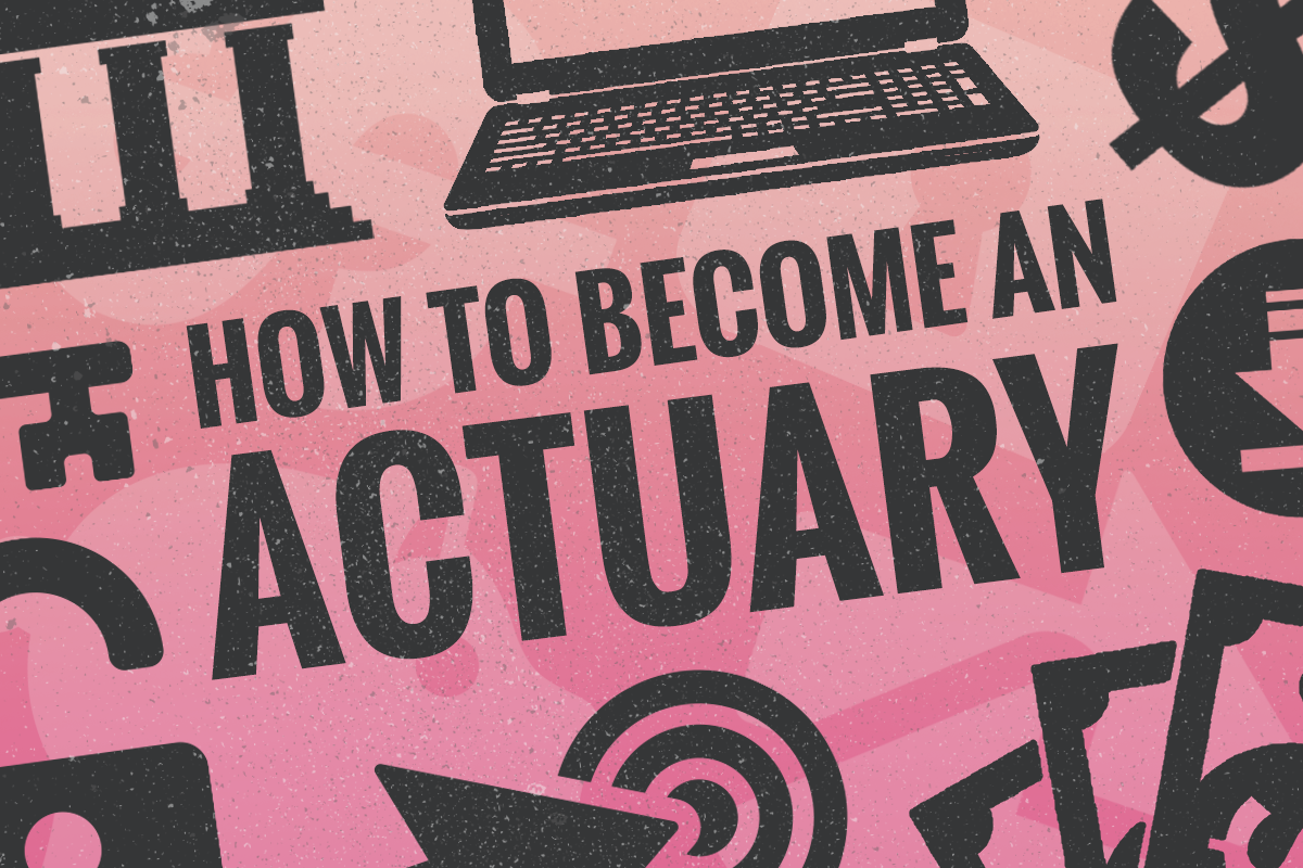 How to Become an Actuary in 9 Steps - TheStreet