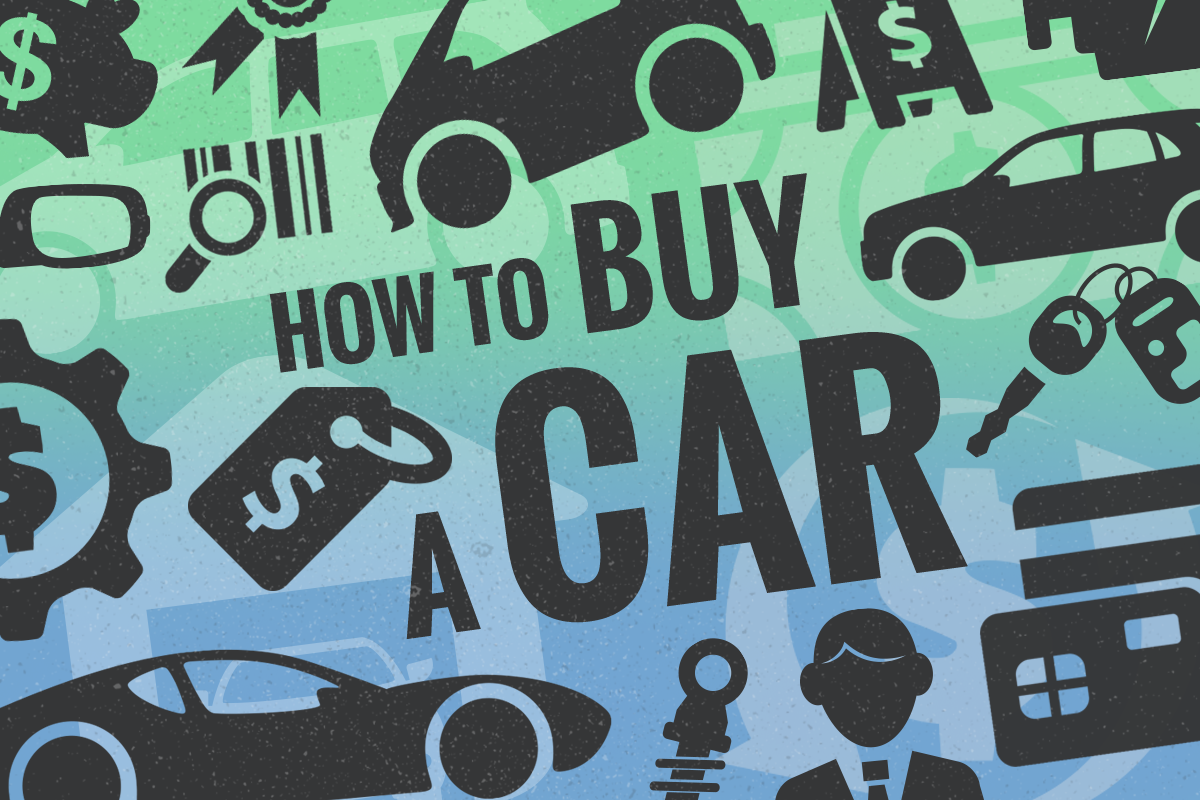How To Buy A Car In 10 Steps With Tips For 2019 Thestreet