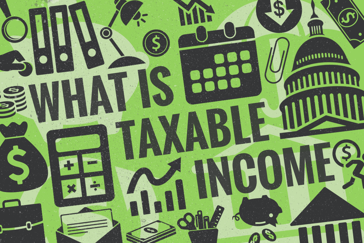 What Is Taxable Income (With Examples)? - TheStreet
