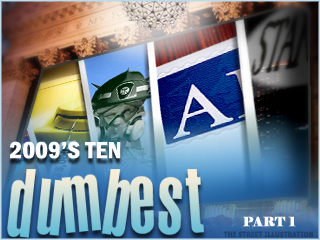 10 Dumbest Things on Wall Street in 2009 (Part 1)