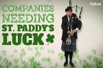 Companies That Could Use the Luck o' the Irish
