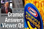 Jim Cramer Says Kraft Heinz Can Go Much Higher, Likes Chubb