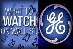 What to Watch Friday: General Electric Earnings, Consumer Data