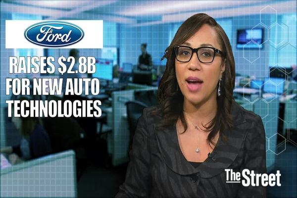 Ford Raises $2.8 Billion for New Automobile Technologies