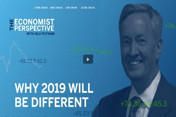 Economist Perspective: Why 2019 Will Be Different?