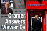 Jim Cramer Buying More Bank of America Shares; Likes GE, Kroger