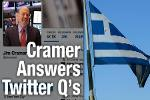 Cramer: As Greece Talks Continue, You Should Focus on the Dollar