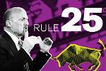 Jim Cramer's Investing Rule 25: There's Always a Bull Market