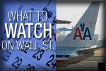 What to Watch Friday: American Airlines Earnings, New Home Sales