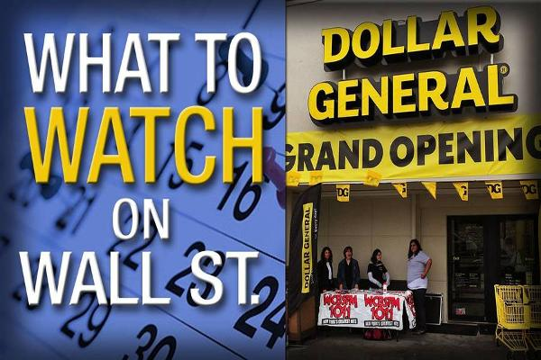 What's Ahead for Thursday: Will Dollar General Ring Up Strong Profits?