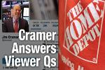 Jim Cramer's Housing Play Is Home Depot, Likes Walgreens