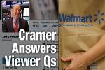Jim Cramer Says Okay to Buy Walmart at These Levels After Earnings