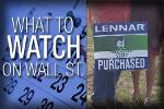 What to Watch Friday: Lennar Poised for Strong Earnings Growth