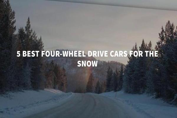 The 5 Best 4-Wheel-Drive Cars for Snow
