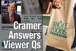 Jim Cramer Says Whole Foods Close to a Bottom, Buy Marriott at $70