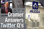 Jim Cramer: Bear Market Keeps Stocks of Alcoa, Williams In Check