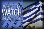 What to Watch This Week: Greece, General Mills Earnings, Jobs Report