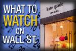 What's Ahead Tuesday: Will Kate Spade's Earnings Sparkle?
