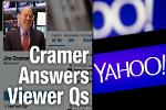 Jim Cramer Says Buy Stock of Yahoo if Rick Hill Joins the Board