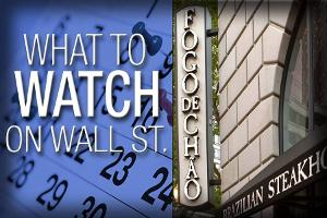 What to Watch Tuesday: Fogo de Chao Reports Its First Earnings