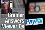 Jim Cramer Likes PayPal, Newell Rubbermaid, Stanley Works
