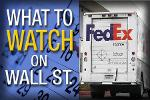 What's Ahead for the Week: Can FedEx Deliver a Strong Quarter?
