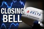 Closing Bell: Stocks Recover; Delta Benefits From Oil Price Drop