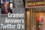 Jim Cramer Says Wells Fargo Is the Financial Stock to Own