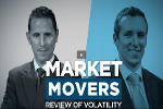Market Movers: Review of Volatility