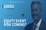 Economist Perspective: Equity Event Risk Coming?