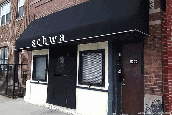 Schwa - Chicago, Illinois