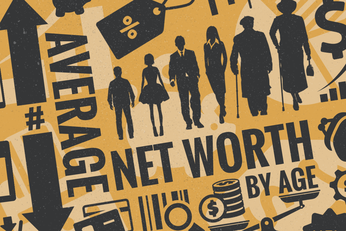 Average Net Worth by Age: Mean, Median and How to Calculate