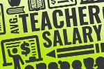 What Is the Average Teacher's Salary in the U.S. in 2019?