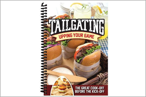 """Tailgating: Upping Your Game"" Cookbook"