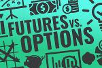 Futures Vs. Options: Which To Invest In