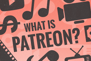 What Is Patreon? History, Controversies and How It Works