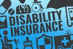 Disability Insurance: Definition, Why You Need It and How to Get It