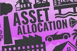 What Is Asset Allocation and Why Should You Practice It?