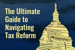 The Ultimate Guide to Navigating Tax Reform: Watch Our Free Webinar