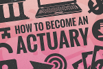 How to Become an Actuary in 9 Steps