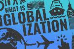 What Is Globalization? Why It Matters in 2019