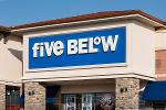 Get Five Below While It's Low