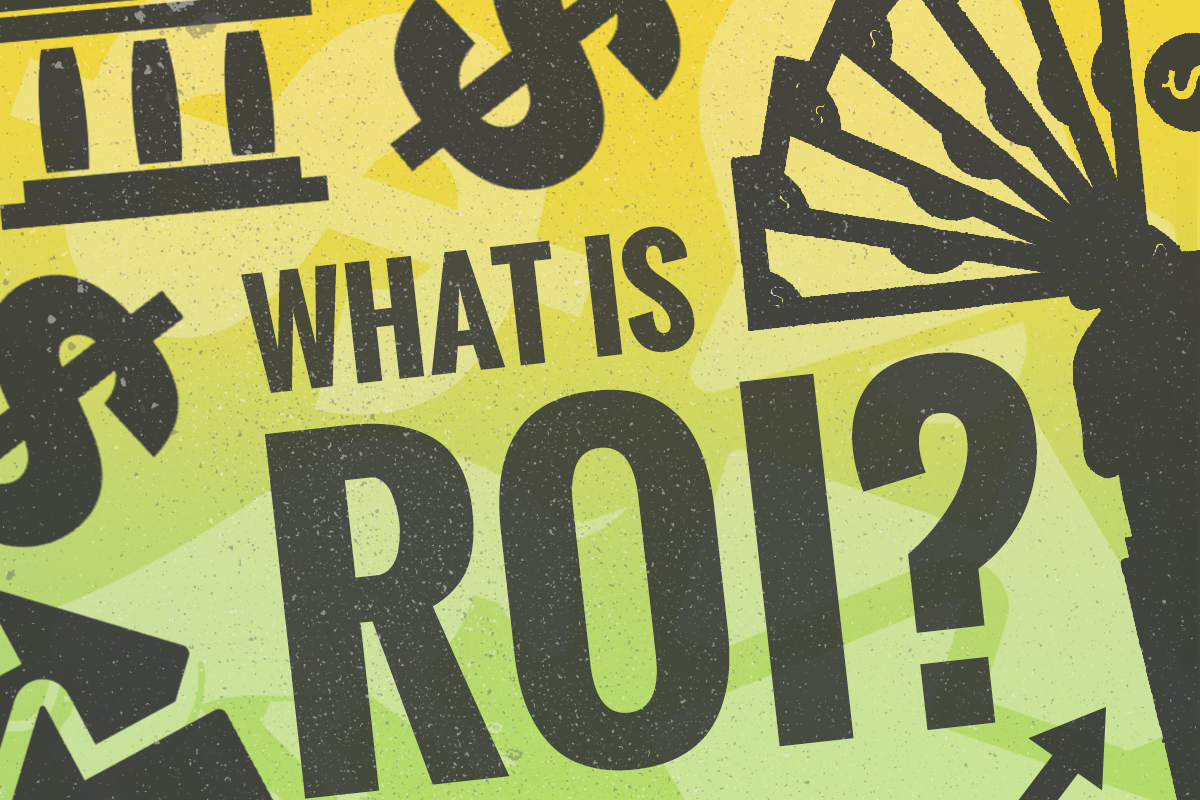 What Is Return on Investment (ROI) and How Is It Calculated?