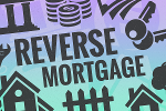 Reverse Mortgage: Types and Examples