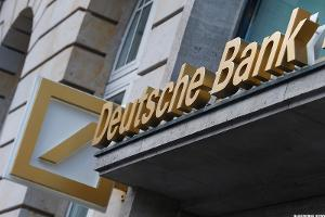 We've Got Problems; Deutsche Bank Isn't One of Them