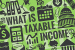 What Is Taxable Income (With Examples)?