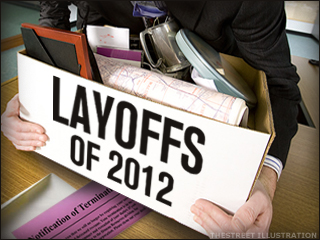 Layoffs Continue to Mount - TheStreet